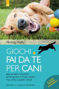 Giochi fai da te per cani Libro Cover