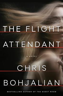 Chris Bohjalian - The Flight Attendant book