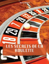 Les secrets de la roulette