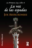 Download and Read Online La voz de las espadas