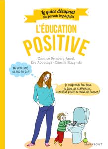 Guide des parents imparfaits : Education positive La couverture du livre martien