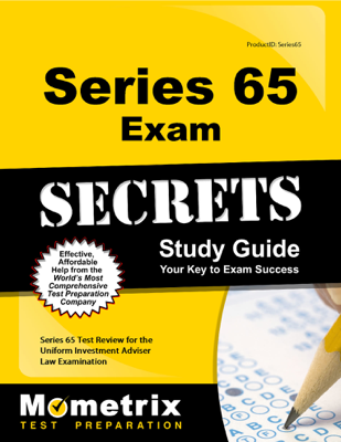 Series 65 Exam Secrets Study Guide - Series 65 Exam Secrets Test Prep Team book