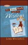 The Busy Moms Guide To Wisdom GIFT