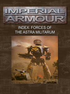 Imperial Armour Index: Forces of the Astra Militarum Summary
