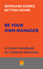 Be Your Own Manager - Bernhard Kerres & Bettina Mehne