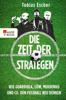Die Zeit der Strategen - Tobias Escher