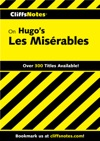 CliffsNotes On Hugos Les Misrables