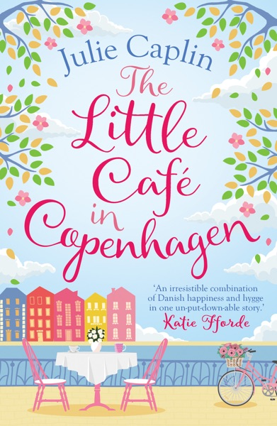 The Little Café in Copenhagen - Julie Caplin book cover