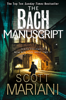 Scott Mariani - The Bach Manuscript artwork