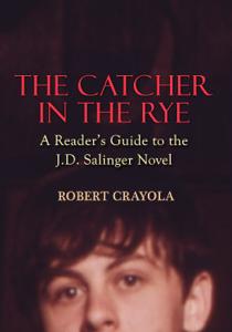 The Catcher in the Rye: A Reader's Guide to the J.D. Salinger Novel La couverture du livre martien