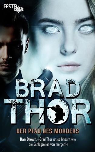 Brad Thor - Der Pfad des Mörders