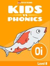 Learn Phonics: OI - Kids Vs Phonics