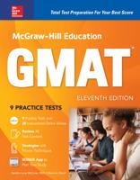 Sandra Luna McCune & Shannon Reed - McGraw-Hill Education GMAT, Eleventh Edition artwork