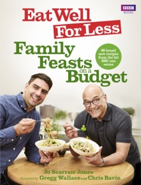 Eat Well For Less Family Feasts On A Budget