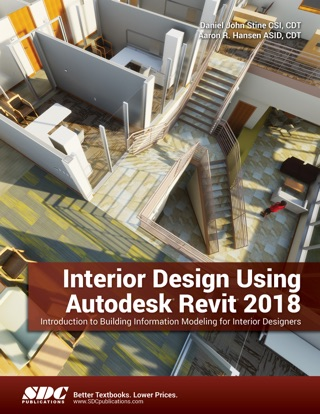 Interior Design Using Autodesk Revit 2018 on Apple Books