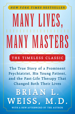Many Lives, Many Masters - Brian L. Weiss book