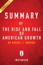 Summary of The Rise and Fall of American Growth
