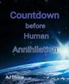 Countdown Before Human Annihilation