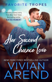 Her Second Chance Love: contains Rocky Mountain Romance / Prom Queen