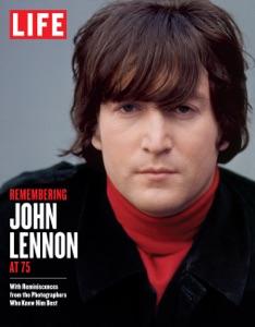 LIFE Remembering John Lennon