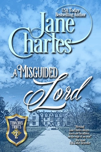 A Misguided Lord - Jane Charles - Jane Charles