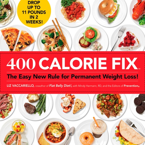 Liz Vaccariello, Mindy Hermann & Editors of Prevention - 400 Calorie Fix