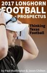 2017 Longhorn Football Prospectus Thinking Texas Football