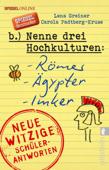 Nenne drei Hochkulturen: Römer, Ägypter, Imker