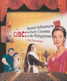 Cine Spanish Influences On Early Cinema In The Philippines