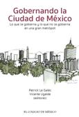 Gobernando la Ciudad de México.