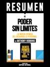 Poder Sin Limites La Nueva Ciencia Del Desarrollo Personal Unlimited Power - Resumen Del Libro De Anthony Robbins
