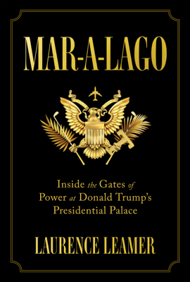 Mar-a-Lago - Laurence Leamer book