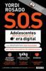 Yordi Rosado - S.O.S. Adolescentes fuera de control en la era digital (capГtulo de regalo) ilustraciГіn