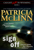 Patricia McLinn - Sign Off (Caught Dead in Wyoming, Book 1) artwork