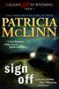 Patricia McLinn - Sign Off (Caught Dead in Wyoming, Book 1) kunstwerk