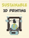 Sustainable 3D Printing