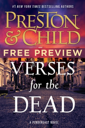 Douglas Preston & Lincoln Child - Verses for the Dead (Free Preview: The First Four Chapters )