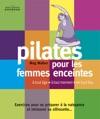 Mini-guide Express  PILATES Pour Femmes Enceintes