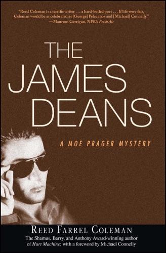 Reed Farrel Coleman - The James Deans