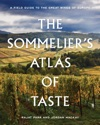 The Sommeliers Atlas Of Taste
