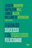 O guia do sucesso e da felicidade Book Cover