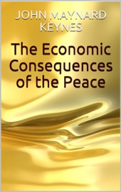 Download and Read Online The Economic Consequences of the Peace