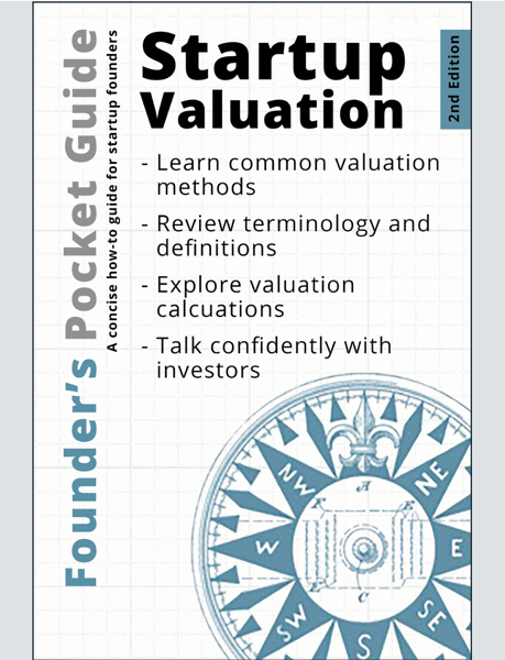 Founder's Pocket Guide: Startup Valuation 2E