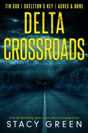Delta Crossroads Trilogy PDF Download