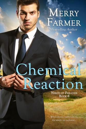 Merry Farmer - Chemical Reaction