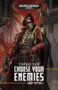 Sandy Mitchell - Ciaphas Cain: Choose Your Enemies artwork