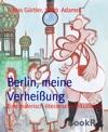 Berlin Meine Verheiung