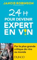 Download and Read Online 24h pour devenir expert en vin