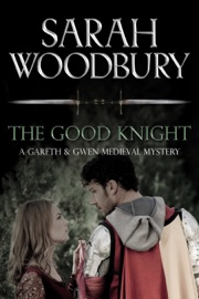 The Good Knight - Sarah Woodbury Book
