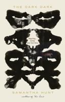 Samantha Hunt - The Dark Dark artwork